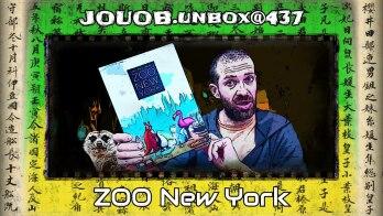 JOUOB.unbox@437 : ZOO New York