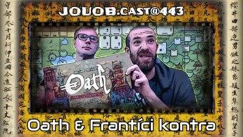 JOUOB.cast@443 : Oath & Frantíci kontra Angláni
