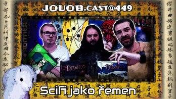 JOUOB.cast@449 : Scifi jako řemen