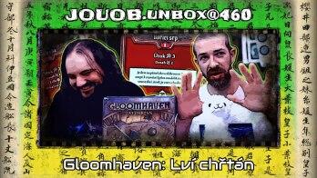 JOUOB.unbox@460 : Gloomhaven – Lví chřtán