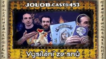 JOUOB.cast@453 : Vysílání ze snů