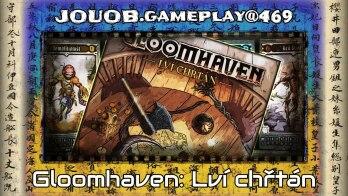JOUOB.gameplay@469 : Gloomhaven – Lví chřtán / Scénář #4 – Rituál vytesaný do kamene