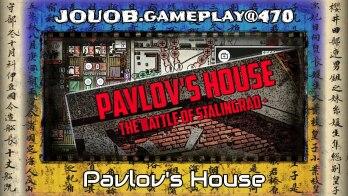 JOUOB.gameplay@470 : Pavlov's House