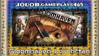 JOUOB.gameplay@465 : Gloomhaven – Lví chřtán / Scénář #2 – Díra ve zdi