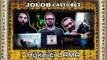 JOUOB.cast@463 : Hýkající LAMA