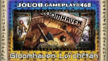 JOUOB.gameplay@468 : Gloomhaven – Lví chřtán / Scénář #3 – Černá loď