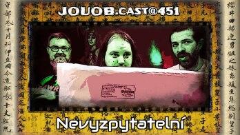JOUOB.cast@451 : Nevyzpytatelní